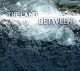 The Land Between Documentary